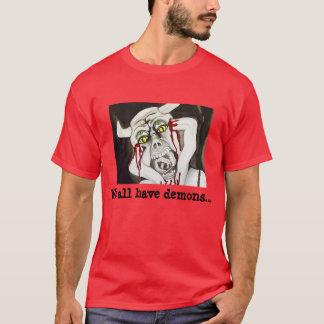 Todos tenemos camiseta fresca del lema del horror