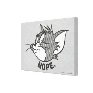 Tom y Jerry el | Tom dice Nope Lienzo