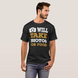 Tomará las fotos para la comida camiseta