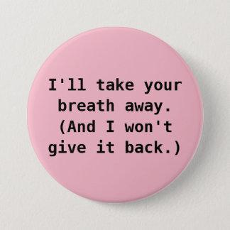 Tomaré a su respiración el botón ausente