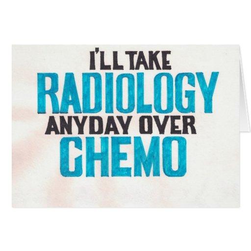 Tomaré la radiología Anyday sobre Chemo Felicitaciones