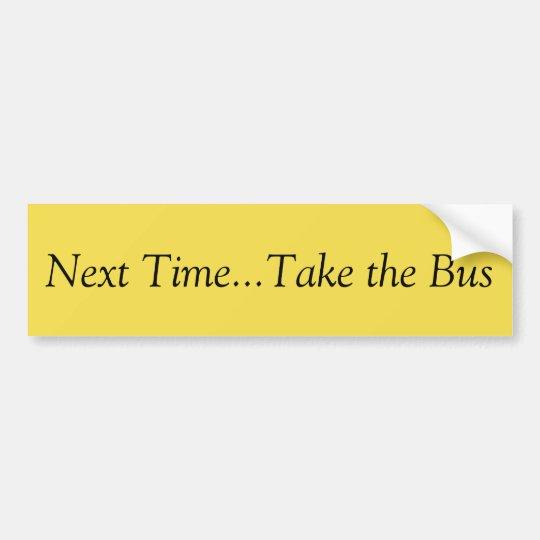 Tome a la pegatina para el parachoques del autobús pegatina para coche