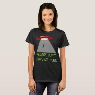 ¡Tómeme con usted! Camiseta