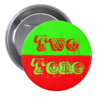 Tono dos - verde y rojo pins