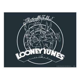 Tonos Looney que es toda la gente Postales