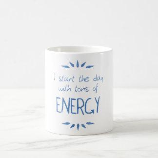 Tons of energy taza de café