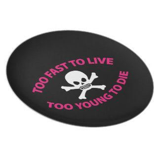 Too fast to live Too young to die Black ED. Platos