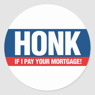 Toque la bocina si pago su hipoteca etiquetas redondas