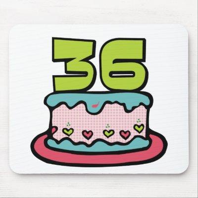Invitacion por mi cumple......No. 36-http://rlv.zcache.es/torta_de_cumpleanos_de_36_anos_alfombrilla_raton-p144241849283760458z8xsj_400.jpg