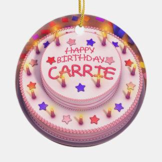 Torta del cumpleaños de Carrie Ornamentos De Navidad