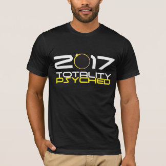 Totalidad 2017 Psyched - eclipse solar total de Camiseta