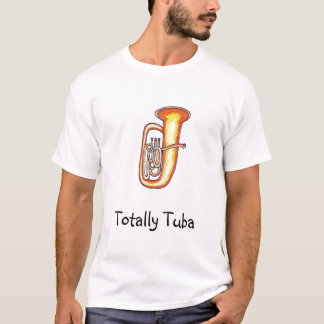 Totalmente camiseta de la tuba