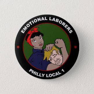 Trabajadores emocionales del Local uno de Philly Chapa Redonda De 5 Cm