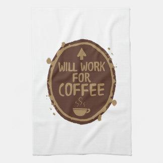 Trabajará para el café toalla de cocina