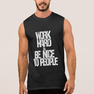 Trabaje duro y agradable a la camisa de la