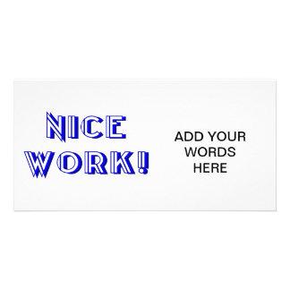 ¡Trabajo agradable! Tarjetas Fotograficas Personalizadas