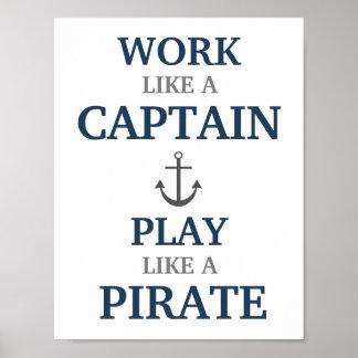 Trabajo como un capitán Nautical Nursery Print Póster