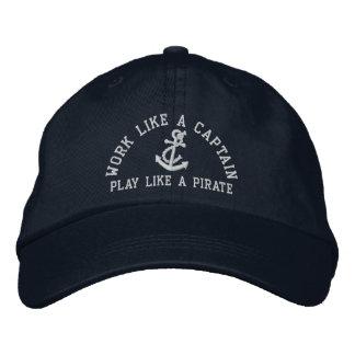 Trabajo como un capitán Play Like A Pirate Gorra De Beisbol