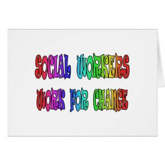 Trabajo de los asistentes sociales para el cambio tarjeta de felicitación
