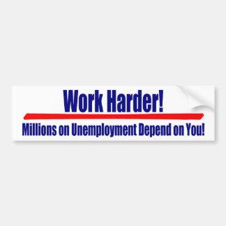 Trabajo más difícilmente: Millones en Umemployment Pegatina Para Coche