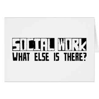 ¿Trabajo social qué más está allí? Tarjeta De Felicitación