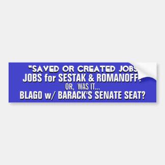 """¡""""Trabajos ahorrados o creados"""" = Sestack y Romano Pegatina Para Coche"""