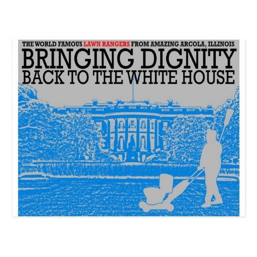 Traer dignidad de nuevo a la Casa Blanca Tarjetas Postales