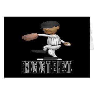Traer el calor tarjeta