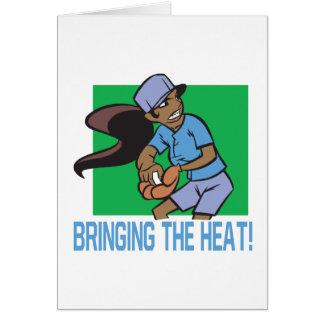 Traer el calor tarjeta de felicitación