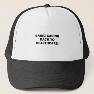 Traiga cuidar de nuevo a atención sanitaria gorra de camionero