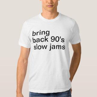traiga detrás a años 90 los atascos lentos camiseta