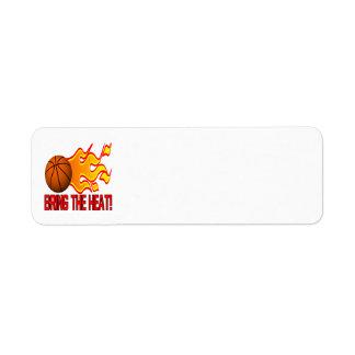 Traiga el calor etiqueta de remite