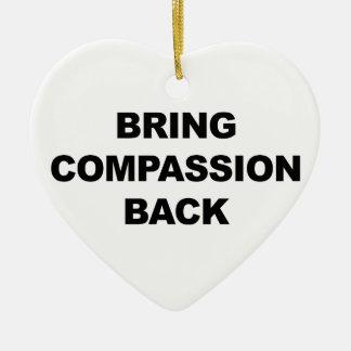 Traiga la compasión detrás adorno de cerámica