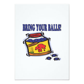 Traiga sus bolas invitación 12,7 x 17,8 cm
