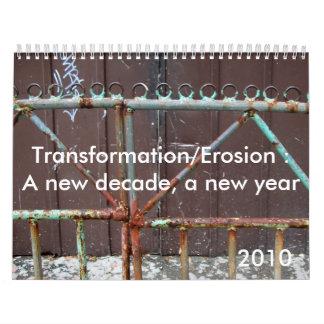 Transformación/erosión: … calendario