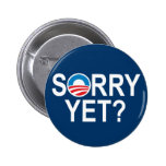 ¿TRISTE TODAVÍA? - artículos de anti-obama Pin