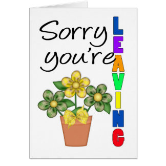Triste usted está dejando la tarjeta de felicitaci