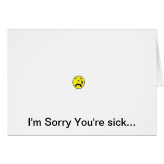 triste usted está enfermo tarjeta de felicitación