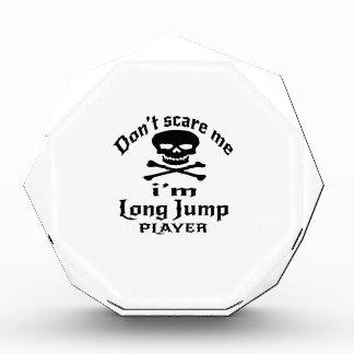 Trofeo Acrílico No me asuste que soy jugador del salto de longitud