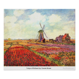 Tulipanes de Holanda de Claude Monet Póster