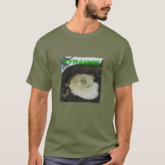 Tyrannis sobre la camiseta de los hombres fáciles