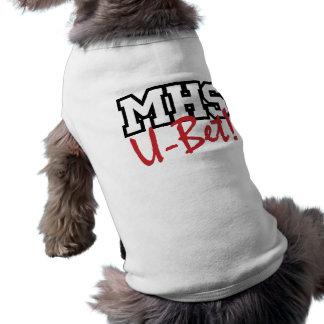 ¡U-Apuesta del MHS Camisa del mascota Camisa De Perro