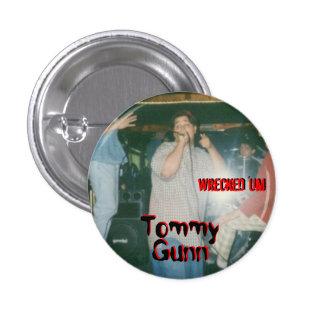 'Um botón arruinado de TOMMY GUNN