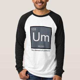 Um, el elemento de la confusión - camisa