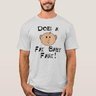 ¿Un bebé gordo Fart? Camiseta