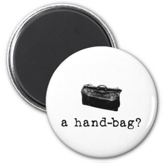 ¿Un bolso? Imán