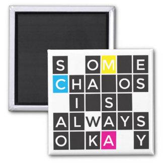 Un cierto caos es siempre imán aceptable
