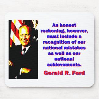 Un cómputo honesto - Gerald Ford Alfombrilla De Ratón