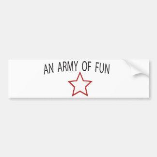 un ejército de diversión etiqueta de parachoque