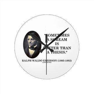 Un grito es a veces mejor que una tesis Emerson Reloj Redondo Mediano